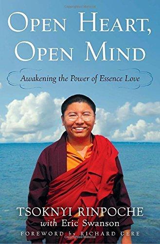 Open Heart, Open Mind: Awakening The Power Of Essence Love By Tsoknyi Rinpoche 2012-04-03