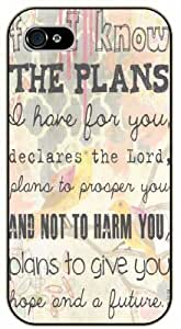 For I know the plans I have for you, declares the Lord. Plans to prosper you and not to harm you - Bible verse iPhone 4 / 4s black plastic case / Christian Verses