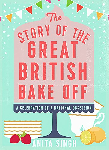 [Ebook] The Story of the Great British Bake Off<br />T.X.T