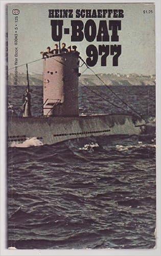 u boat 977  U-Boat 977: Heinz Schaeffer: 9780345030436: : Books