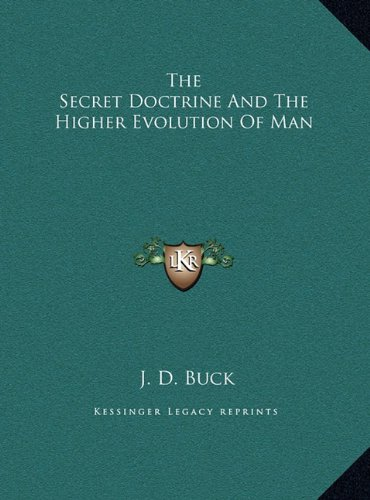 The Secret Doctrine And The Higher Evolution Of Man ebook