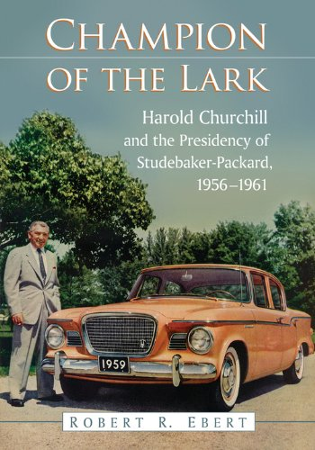 Champion of the Lark: Harold Churchill and the Presidency for sale  Delivered anywhere in USA
