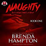 Naughty | Brenda Hampton,Buck 50 Productions - Producer