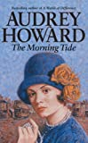 Front cover for the book The Morning Tide by Audrey Howard