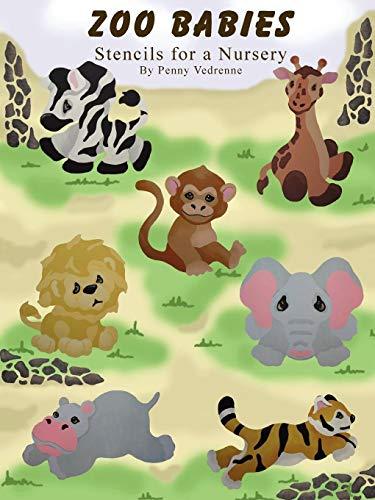 (Zoo Babies: Stencils for a Nursery)