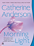 Morning Light (Kendrick/Coulter/Harrigan series Book 8)