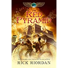 Red Pyramid, The (The Kane Chronicles, Book 1)
