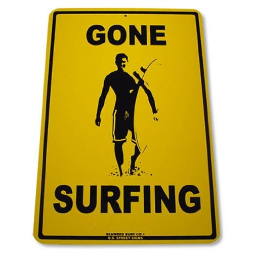 Gone Surfing Tin Sign 12 x 18in