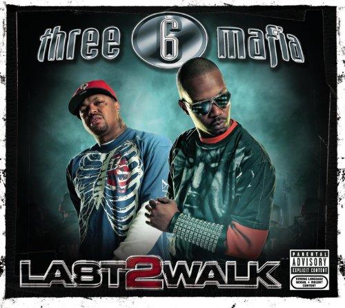 Last 2 Walk [Explicit]