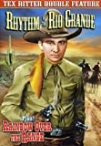 Tex Ritter Double Feature: Rhythm Of The Rio Grande / Rainbow Over The Range