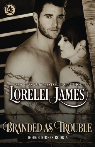 Branded As Trouble (Rough Riders) (Volume 6) ()