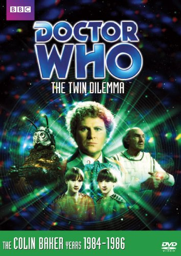 Doctor Who: The Twin Dilemma (Story 137) -