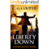 Liberty Down (Corps Justice Book 13)