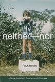 Neither-Nor, Paul Gordon Jacobs, 1563683504