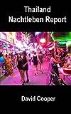 Thailand Nachtleben Report