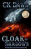 Cloak of Shadows: (The Netherwalker Series Book One)