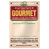 img - for Interstate Gourmet: Texas and the Southwest book / textbook / text book