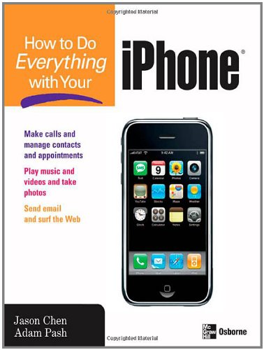 [PDF] How to Do Everything with Your iPhone Free Download | Publisher : McGraw-Hill Osborne Media | Category : Computers & Internet | ISBN 10 : 0071497900 | ISBN 13 : 9780071497909