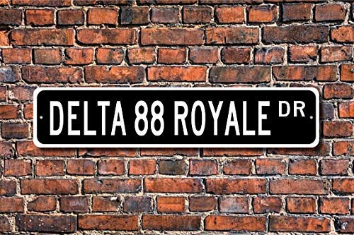 ACOVE Delta 88 Royale Oldsmobile Delta 88 Royale Sign Oldsmobile Delta 88 Royale Owner Gift Vintage car Custom Street Sign Metal Sign 4x18 inch ()