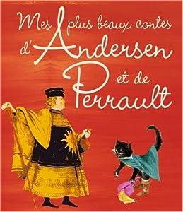 """Afficher """"Mes plus beaux contes d'Andersen et de Perrault"""""""