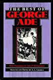 img - for The Best of George Ade book / textbook / text book