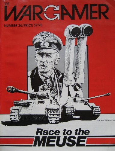 WWW: Wargamer Magazine  26, with Race to the Meuse Board Game by WWW World Wide Wargamers