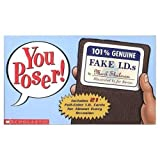 img - for You Poser!: 101% Genuine Fake I.D.S with Cards book / textbook / text book