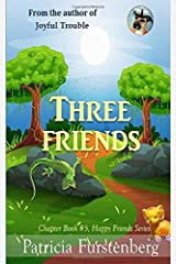 Three Friends, Chapter Book #5: Happy Friends, diversity stories children's series Paperback