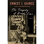 The Tragedy of Brady Sims | Ernest J. Gaines
