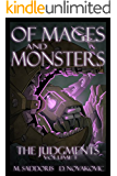Of Mages and Monsters (The Judgments Saga Book 1)