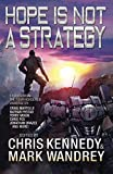 Hope is Not a Strategy: More Stories from the Four Horsemen Universe (Four Horsemen Tales)