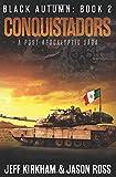 Conquistadors: A Post-apocalyptic Saga (The Black Autumn Series)