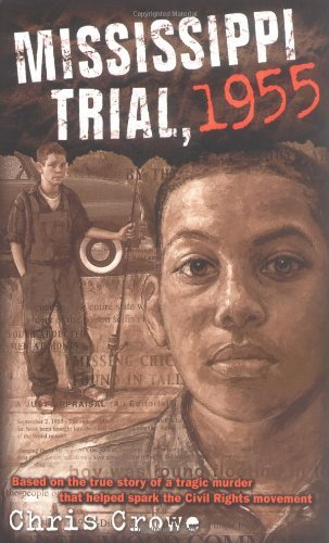 Read Online By Chris Crowe - Mississippi Trial, 1955 (10/25/03) Text fb2 ebook