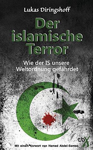 Der islamische Terror: Mit einem Vorwort von Hamed Abdel-Samad