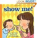 Show Me! (Harper Growing Tree)