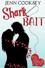 Shark Bait (Grab Your Pole Book 1)