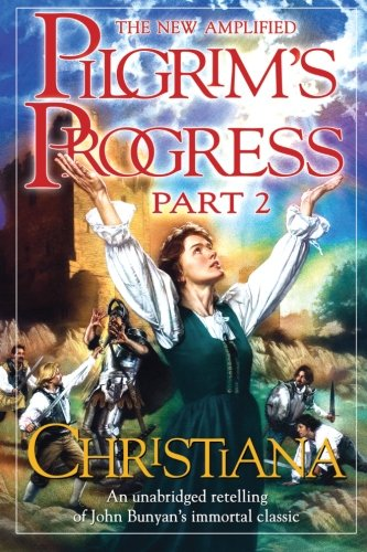 Pilgrim's Progress, Part 2: - Christiana Com Mall