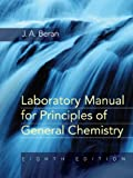 img - for Laboratory Manual for Principles of General Chemistry book / textbook / text book