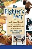 The Fighter's Body, Loren W. Christensen and Wim Demeere, 1934903426
