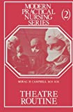 img - for Theatre Routine: Modern Practical Nursing Series by Morag H. Campbell (1979-01-01) book / textbook / text book