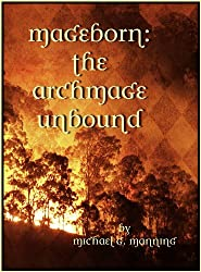 The Archmage Unbound (Mageborn Book 3) (English Edition)