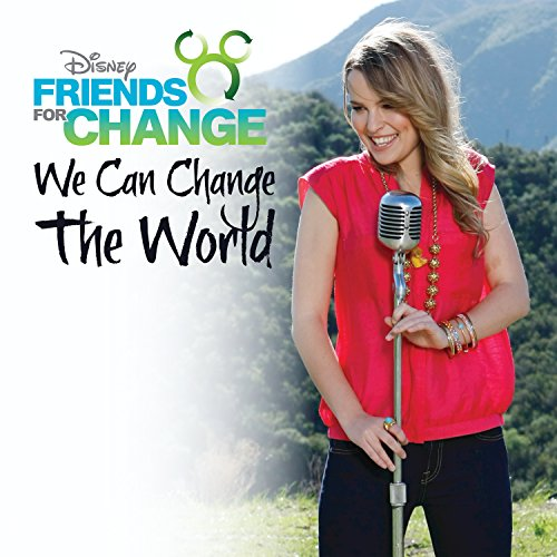 We Can Change The World (Featuring Bridgit Mendler)