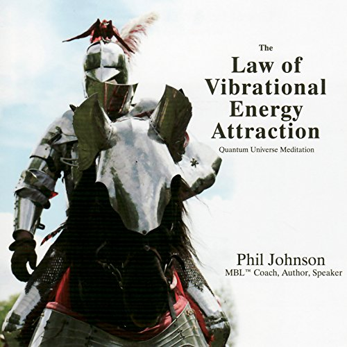 The Law Of Vibrational Energy Attraction [Clean]