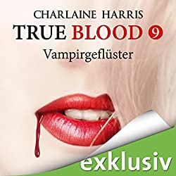 Vampirgeflüster (True Blood 9)