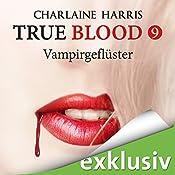 Vampirgeflüster (True Blood 9) | Charlaine Harris
