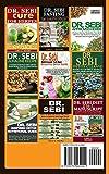 DR. SEBI: How to Naturally Detox the Liver, Reverse Diabetes and High Blood Pressure Through Dr. Sebi Alkaline Diet