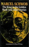 The King in the Golden Mask, Marcel Schwob, 0856354031