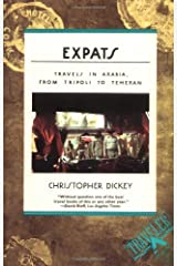 Expats: Travels in Arabia, from Tripoli to Teheran Paperback
