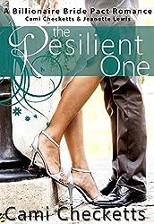 The Resilient One (Billionaire Bride Pact Romance)