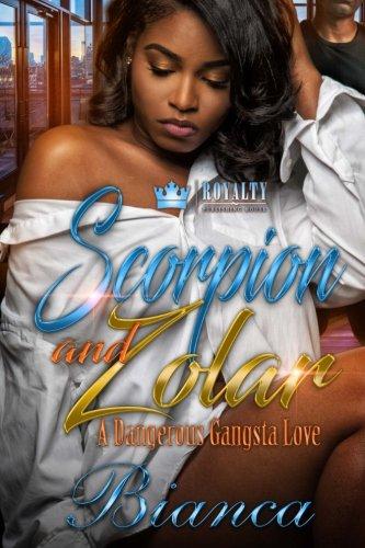 Download Scorpion & Zolar: A Dangerous Gangsta Love PDF